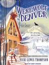 Werewolf in Denver by Vicki Lewis Thompson