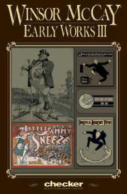 Early Works, Vol. 3 by Winsor McCay