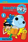 Leave It to PET! (Leave It to Pet!: The Misadventures of a Recycled Super Robot, #1)