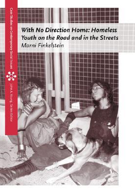 Homeless Youth on the Road and In the Streets (Case Studies on Contemporary Social Issues)