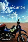 In Search of Life: A Motorcycle Odyssey