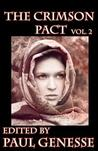 The Crimson Pact Volume 2 (The Crimson Pact #2)