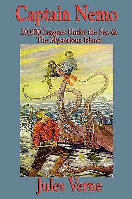 Captain Nemo: 20,000 Leagues Under the Sea and the Mysterious Island