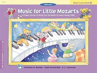 Music Lesson Book 4 (Music for Little Mozarts)
