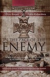 In The Face Of The Enemy   The Complete History Of The Victoria Cross And New Zealand