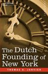 The Dutch Founding of New York