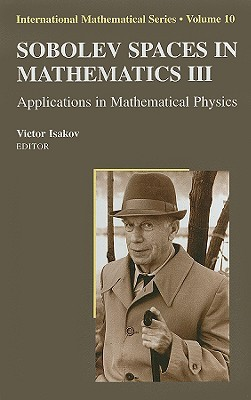 Sobolev Spaces in Mathematics III: Applications in Mathematical Physics