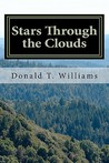 Stars Through the Clouds: The Collected Poetry of Donald T. Williams