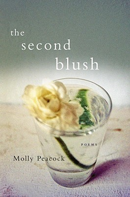 The Second Blush by Molly Peacock
