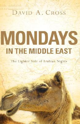 Mondays in the Middle East: The Lighter Side of Arabian Nights