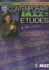 12 Contemporary Jazz Etudes: C Instruments  Flute, Guitar, Vibes, Violin (Book & Cd)