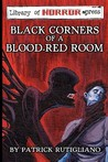 Black Corners of a Blood-Red Room
