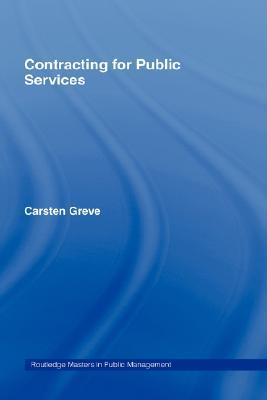 Contracting for Public Services by Carsten Greve