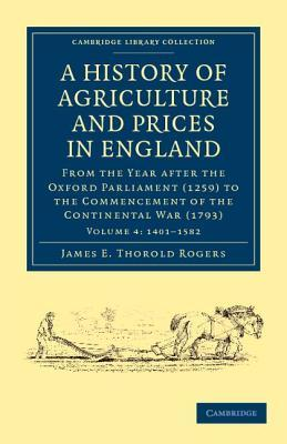 A History of Agriculture and Prices in England - Volume 4