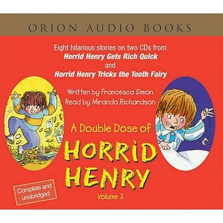 A Double Dose of Horrid Henry, Volume 3