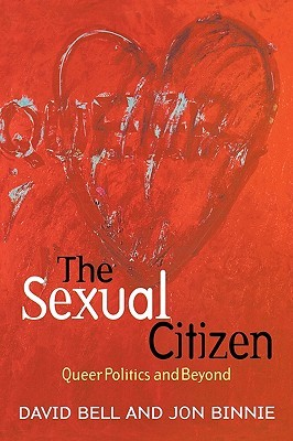 The Sexual Citizen by David J. Bell