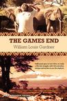 The Games End by William Louis Gardner