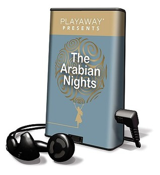 The Arabian Nights: Sinbad the Porter & Sinbad the Sailor/ The Ebony Horse/The Fisherman & the Genie/The Good Doctor of Damascus/The Tale of the One-Eyed Beggar/The Tale of the Generous Man