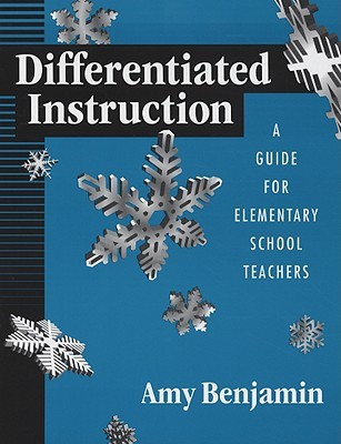 Differentiated Instruction by Amy Benjamin