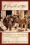 A People at War: Civilians and Soldiers in America's Civil War, 1854-1877