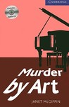 Murder by Art 5 Upper Intermediate with Audio CDs (3): Level 5 (Cambridge English Readers)