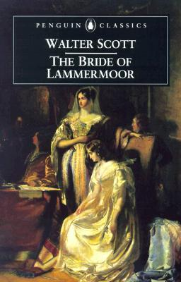 The Bride of Lammermoor by Walter Scott