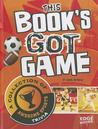 This Book's Got Game : a collection of awesome sports trivia