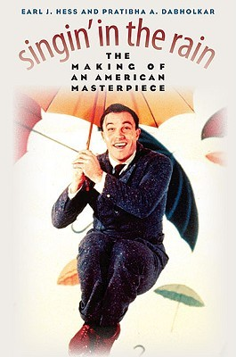 Singin' in the Rain: The Making of an American Masterpiece