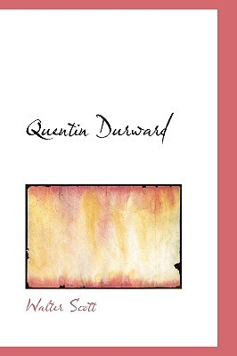Quentin Durward by Walter Scott