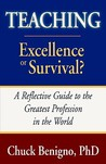Teaching: Excellence or Survival