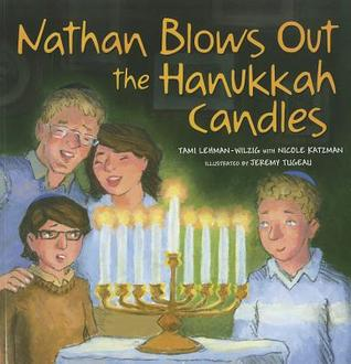 Nathan Blows Out the Hanukkah Candles by Tami Lehman-Wilzig