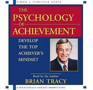 The Psychology of Achievement by Brian Tracy