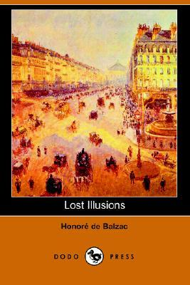 Lost Illusions by Honoré de Balzac