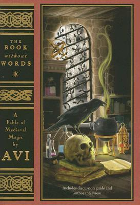 The Book Without Words by Avi