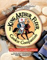 The King Arthur Flour Cookie Companion: The Essential Cookie Cookbook (King Arthur Flour Cookbooks)