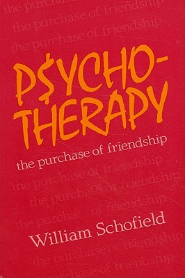 Psychotherapy: The Purchase of Friendship