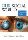 Our Social World: Condensed Version