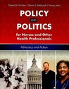 Policy and Politics for Nurses and Other Health Pofessionals: Advocacy and Action