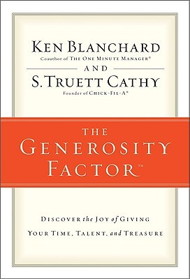 The Generosity Factor by S. Truett Cathy