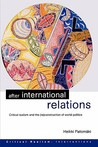 After International Relations: Critical Realism and the (Re)Construction of World Politics