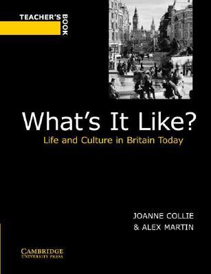 What's It Like?: Life and Culture in Britain Today