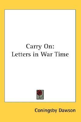 Carry on by Coningsby Dawson