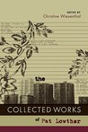 The Collected Works of Pat Lowther