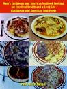 Mom's Caribbean and Americas Soulfood Cooking for Excellent Health and a Long Life (Caribbean and American Soul Food)