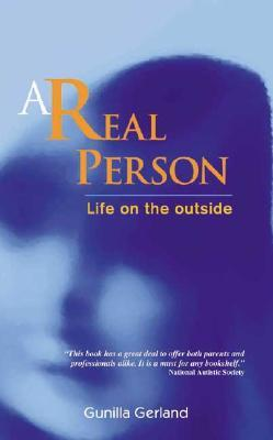 A Real Person: Life on the Outside