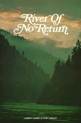 River of No Return by Johnny Carrey