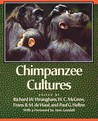 Chimpanzee Cultures: With a Foreword by Jane Goodall