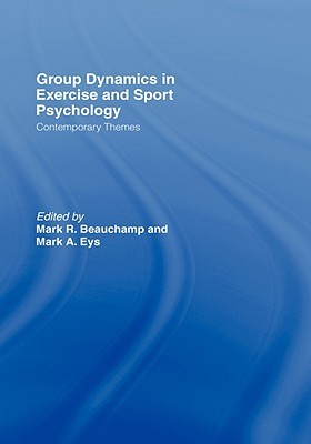 Group Dynamics in Exercise and Sport Psychology: Contemporary Themes