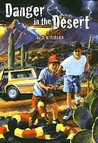 Danger in the Desert by Terri Fields