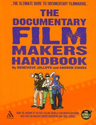 The Documentary Film Makers Handbook by Genevieve Jolliffe